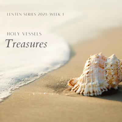 Holy Vessels: Treasures
